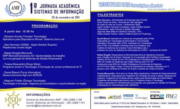 1° Jornada Acadêmica de Sistemas de Informação da Antonio Meneghetti Faculdade