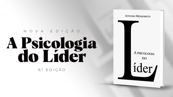 """O livro """"A psicologia do líder"""" é renovado para a 6ª edição!"""